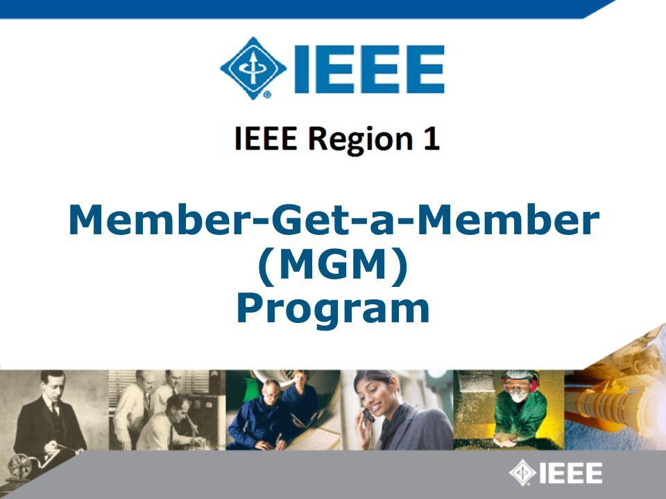Member-Get-a-Member (MGM) Program