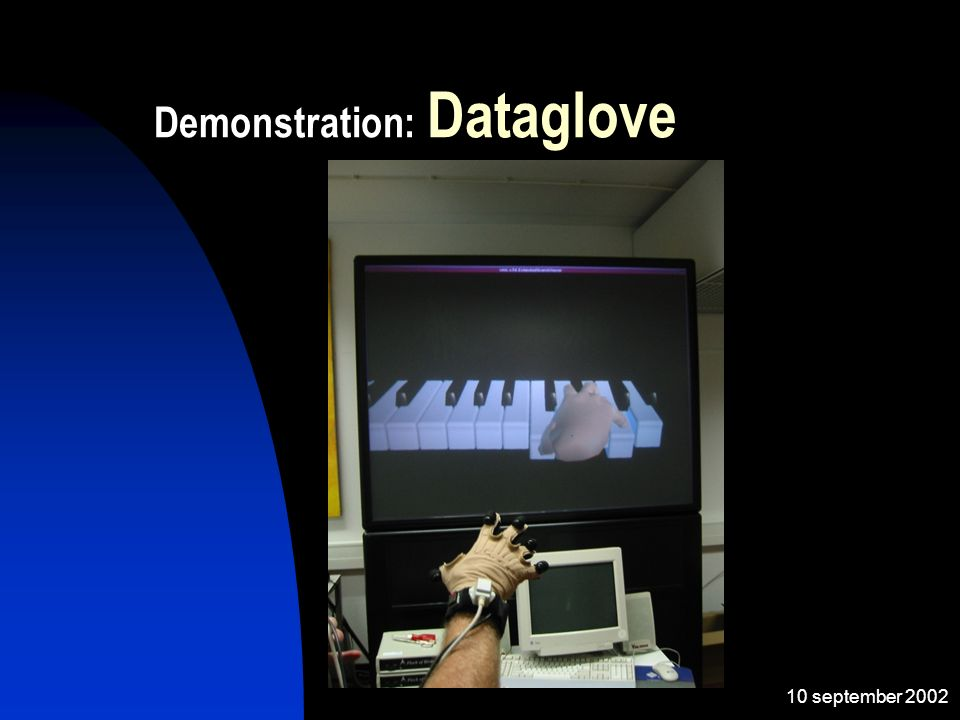 10 september 2002 Demonstration: Dataglove
