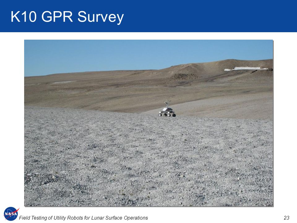 23Field Testing of Utility Robots for Lunar Surface Operations K10 GPR Survey