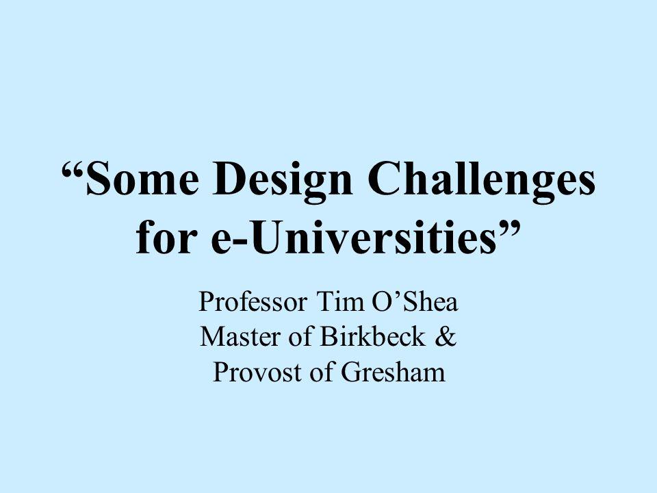 Talk Structure UK e-University New Technologies LMN ltd and HERO ltd Birkbeck examples Challenges & Dilemmas Why Bother?