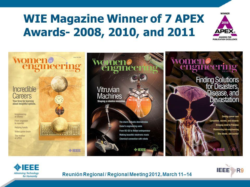 Reunión Regional / Regional Meeting 2012, March 11–14 WIE Magazine Winner of 7 APEX Awards- 2008, 2010, and 2011