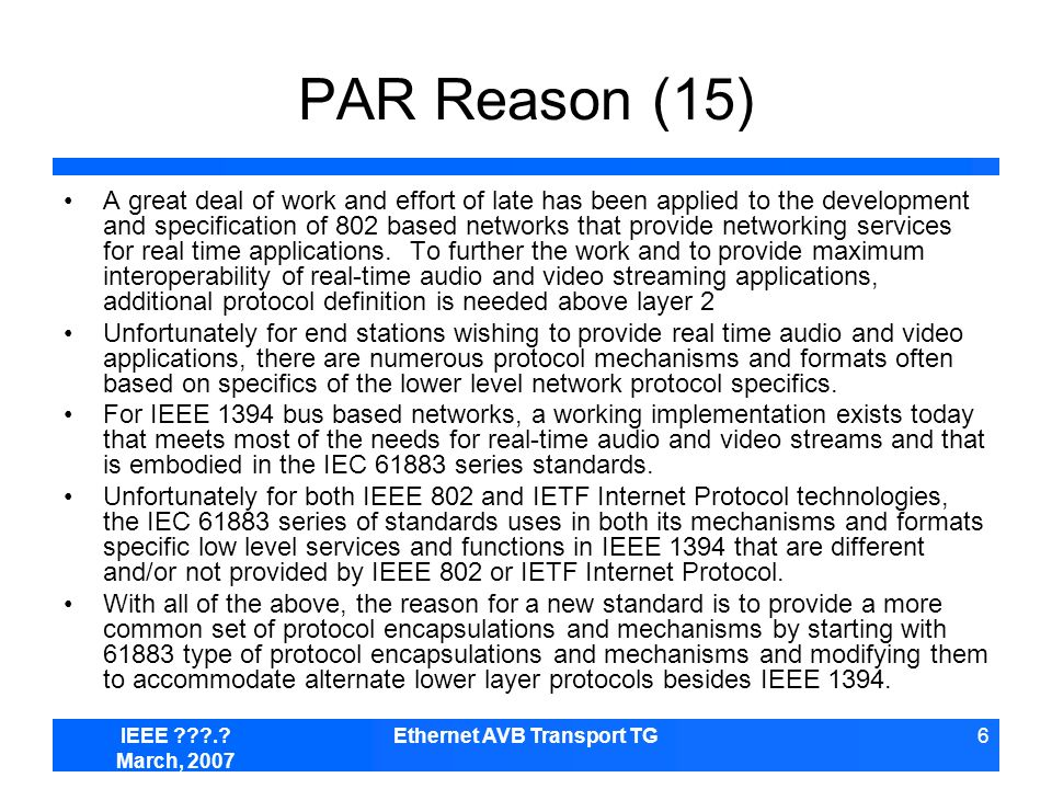 IEEE ???.? March, 2007 Ethernet AVB Transport TG7 Deleted Text >