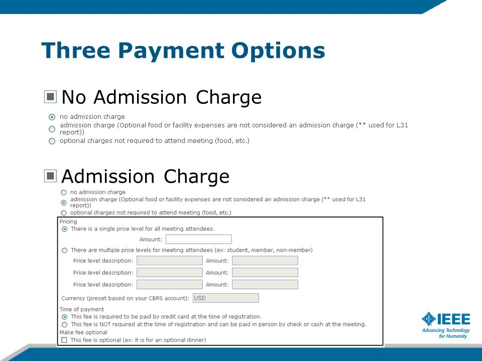Three Payment Options No Admission Charge Admission Charge