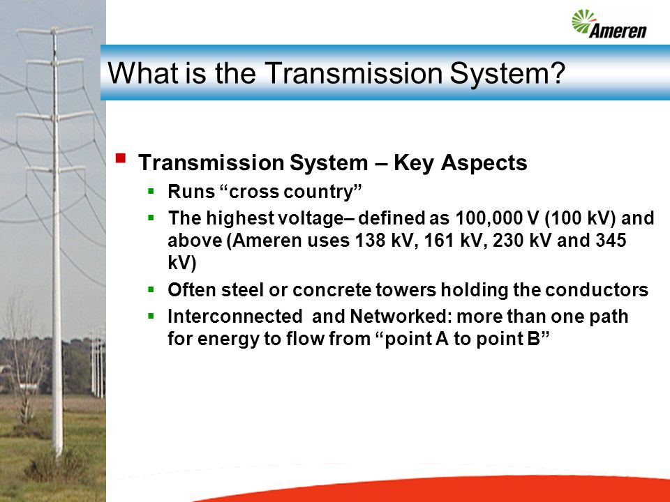 What is the Transmission System.