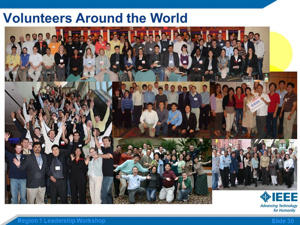 Region 1 Leadership Workshop Slide 30 Volunteers Around the World