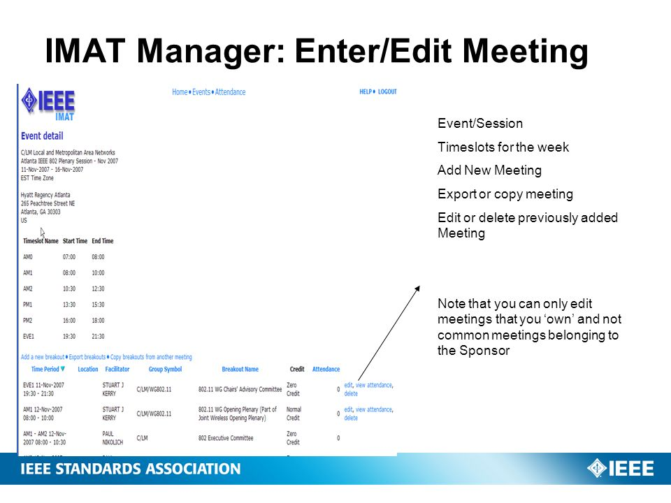IMAT Manager: Enter/Edit Meeting Event/Session Timeslots for the week Add New Meeting Export or copy meeting Edit or delete previously added Meeting N