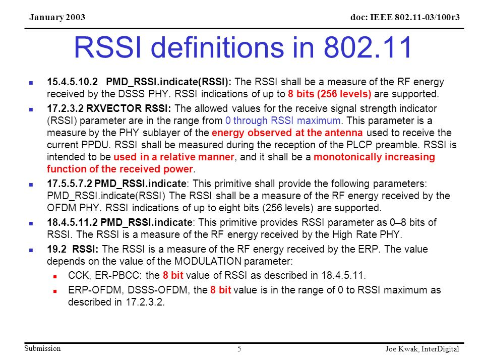 doc: IEEE 802.11-03/100r3January 2003 Submission Joe Kwak, InterDigital 16 Tasks for Next Meeting Complete OFDM mapping onto PSNI scale.