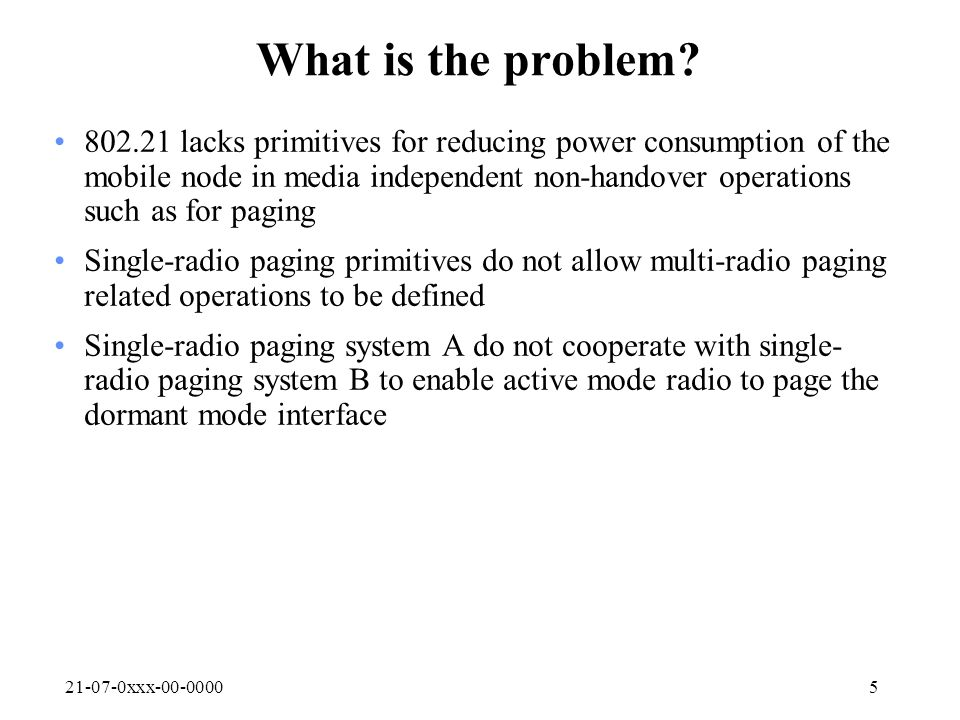 21-07-0xxx-00-00005 What is the problem.