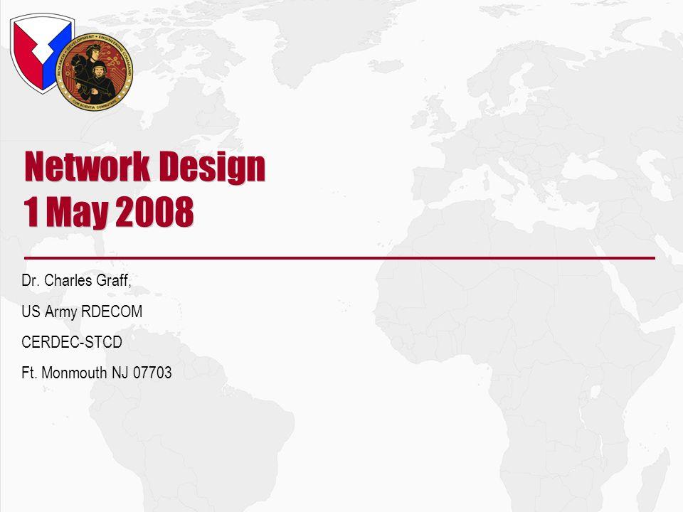 CERDEC-021.22/8/201410/21/04 Briefing Outline Background on Networks Network Design Issues STCD Network Design Program