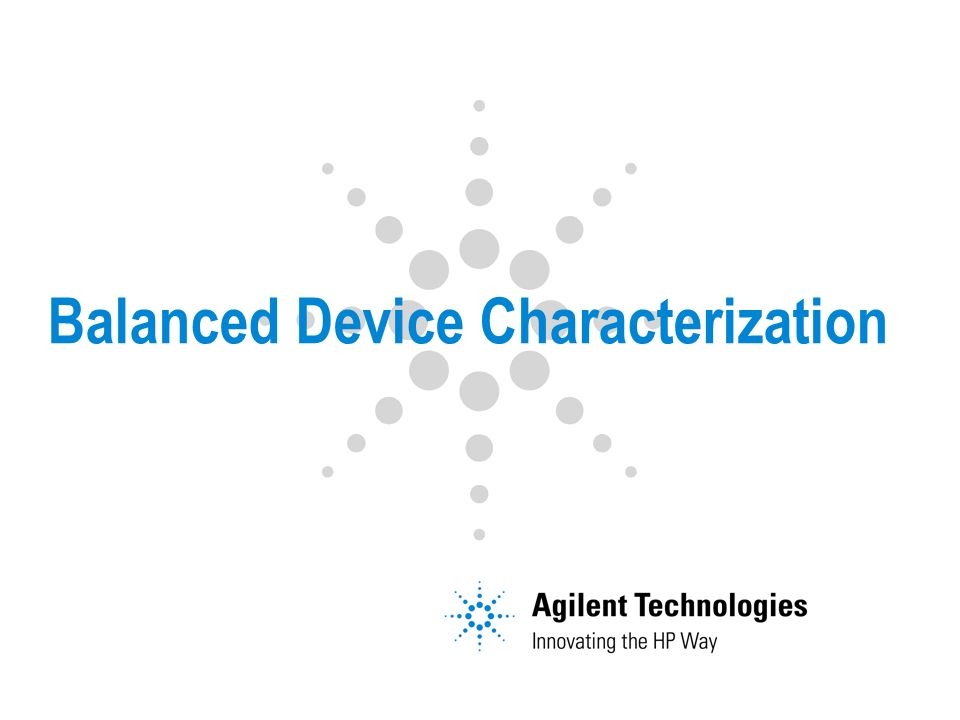 Balanced Device Characterization