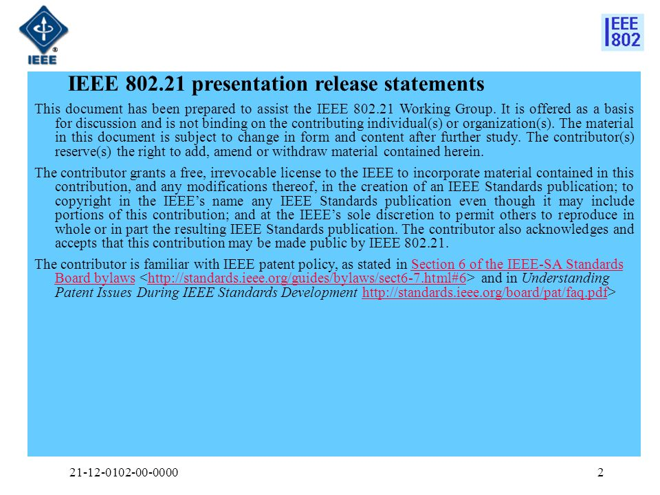 2 IEEE presentation release statements This document has been prepared to assist the IEEE Working Group.