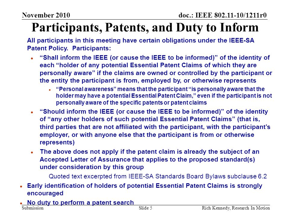 doc.: IEEE 802.11-10/1211r0 Submission Participants, Patents, and Duty to Inform All participants in this meeting have certain obligations under the I