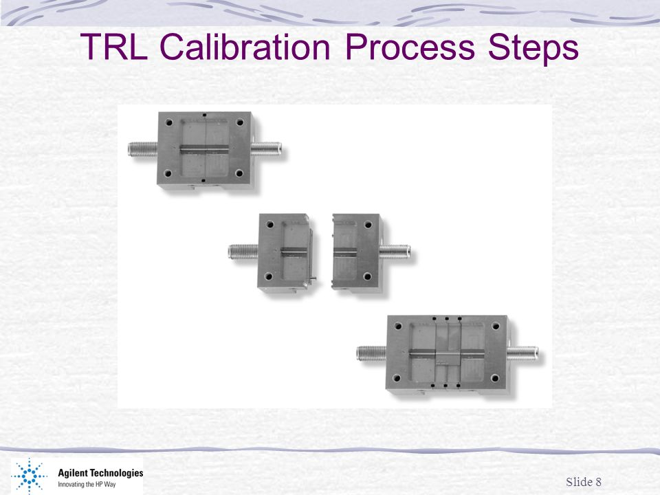 Slide 8 TRL Calibration Process Steps