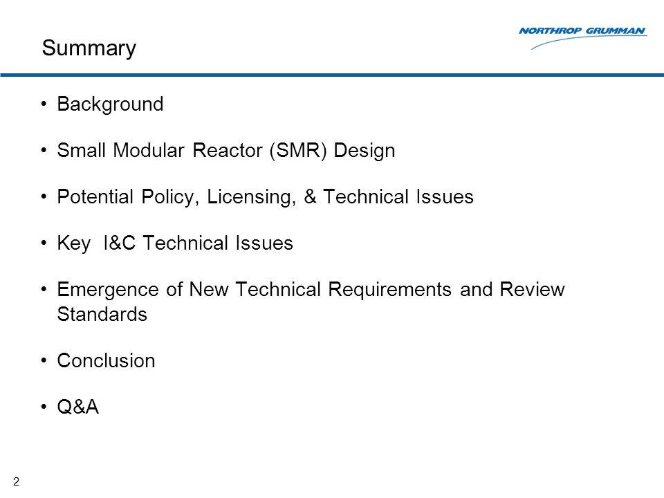Major Differences Between DSRS & SRP 13 Design Specific Review Standard Standard Review Plan (NUREG- 0800) Emphasize fundamental I&C design principles (redundancy, independence, diversity, determinism, and simplicity) System focused, i.e.