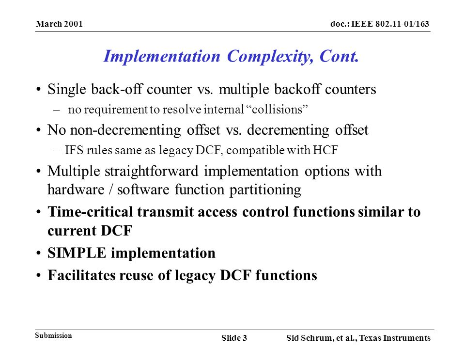 March 2001 Sid Schrum, et al., Texas InstrumentsSlide 3 doc.: IEEE /163 Submission Single back-off counter vs.