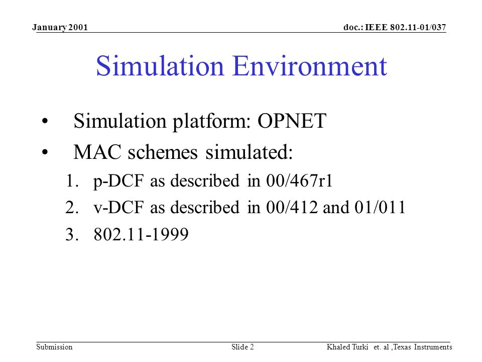 doc.: IEEE 802.11-01/037 Submission January 2001 Khaled Turki et.