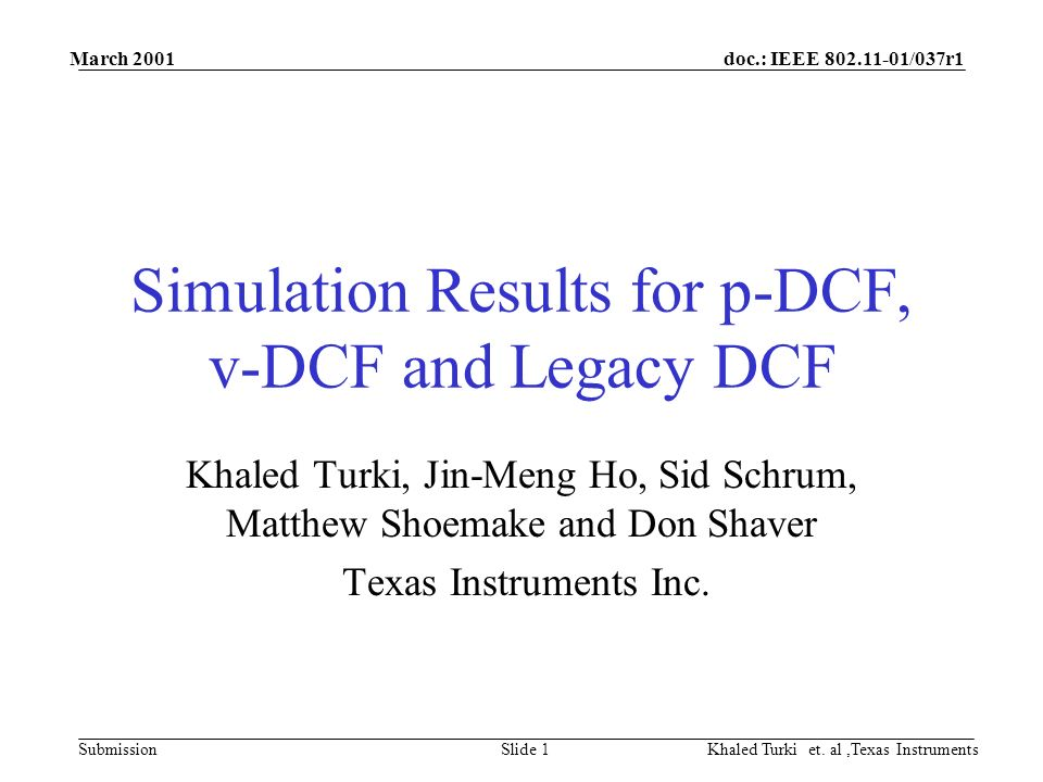 doc.: IEEE 802.11-01/037r1 Submission March 2001 Khaled Turki et.