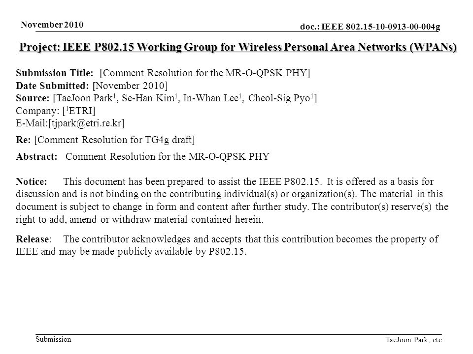 doc.: IEEE 802.15-10-0913-00-004g Submission November 2010 TaeJoon Park, etc.