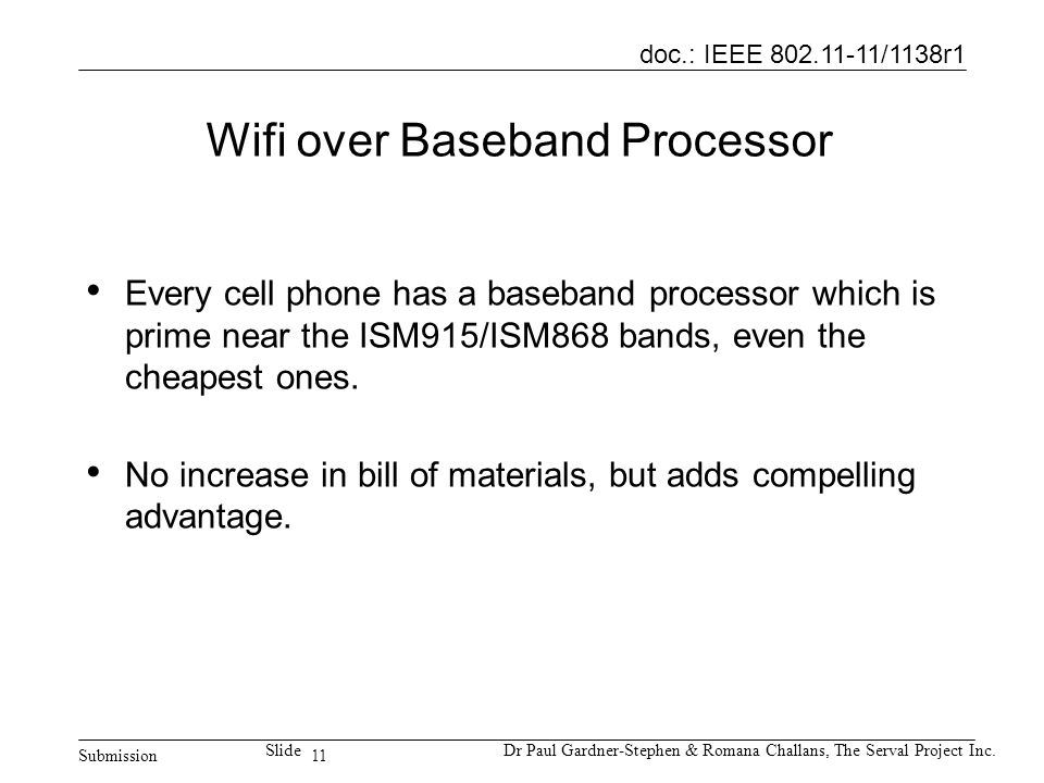11 doc.: IEEE 802.11-11/1138r1 Submission SlideDr Paul Gardner-Stephen & Romana Challans, The Serval Project Inc.