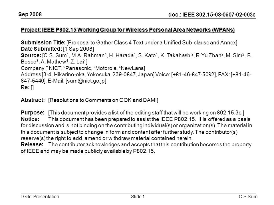 doc.: IEEE 802.15-08-0607-02-003c TG3c Presentation Sep 2008 C.S SumSlide 1 Project: IEEE P802.15 Working Group for Wireless Personal Area Networks (W