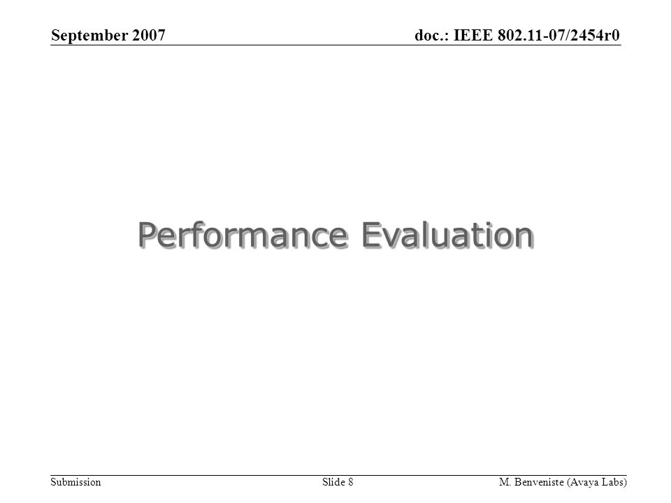 doc.: IEEE 802.11-07/2454r0 Submission September 2007 M.