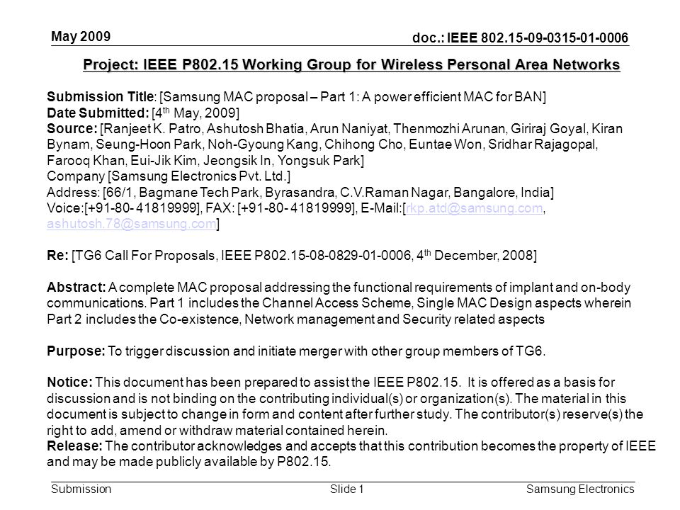 doc.: IEEE 802.15-09-0315-01-0006 Submission May 2009 Samsung Electronics Slide 1 Project: IEEE P802.15 Working Group for Wireless Personal Area Netwo