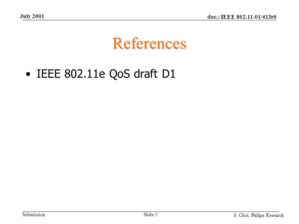 doc.: IEEE 802.11-01/413r0 Submission S.