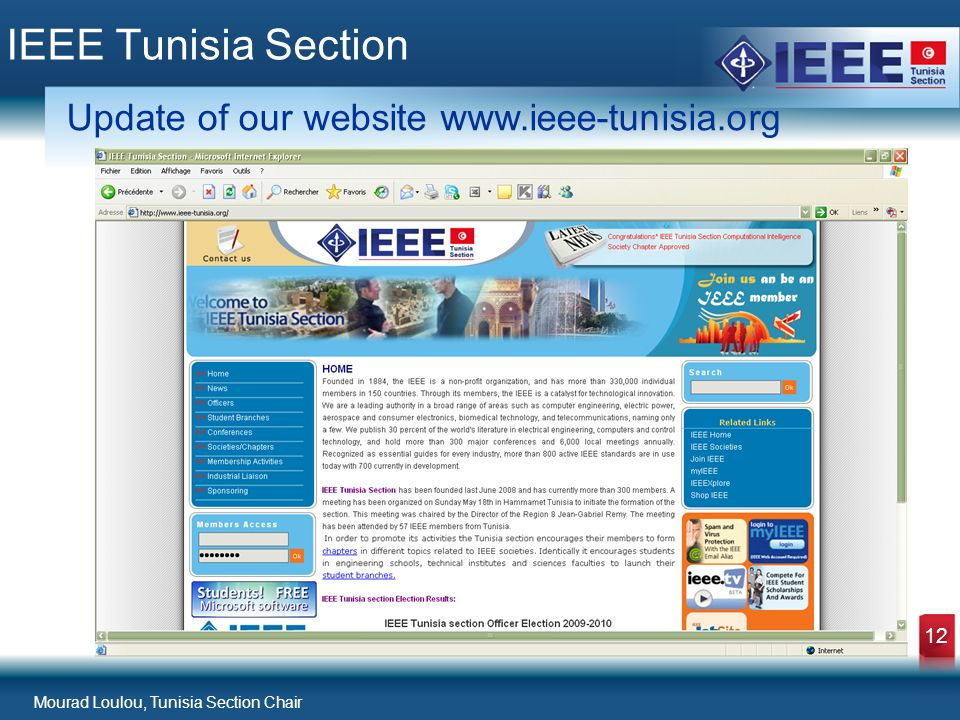 Mourad Loulou, Tunisia Section Chair 12 IEEE Tunisia Section Update of our website