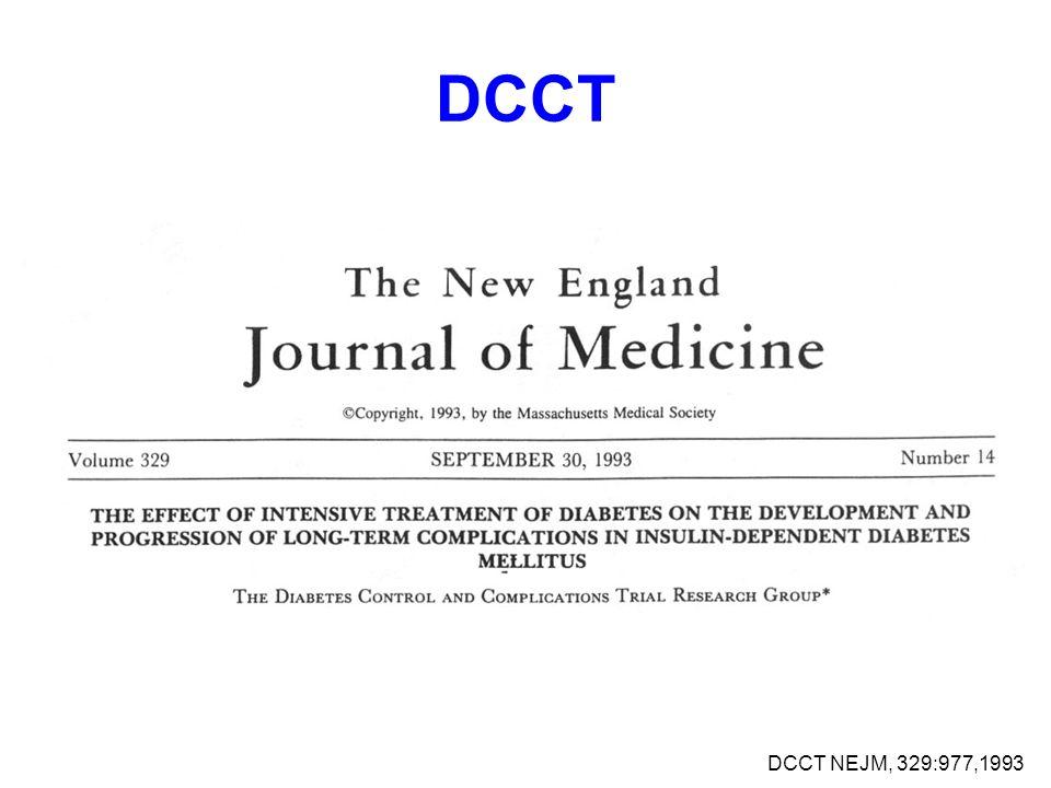 DCCT DCCT NEJM, 329:977,1993