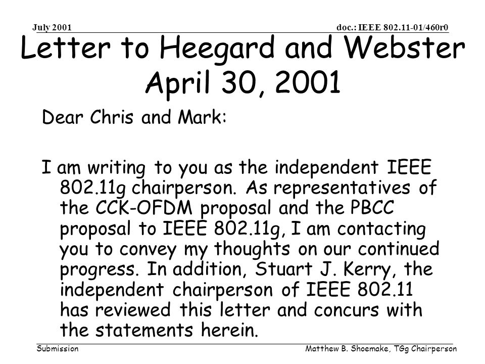 doc.: IEEE /460r0 Submission July 2001 Matthew B.