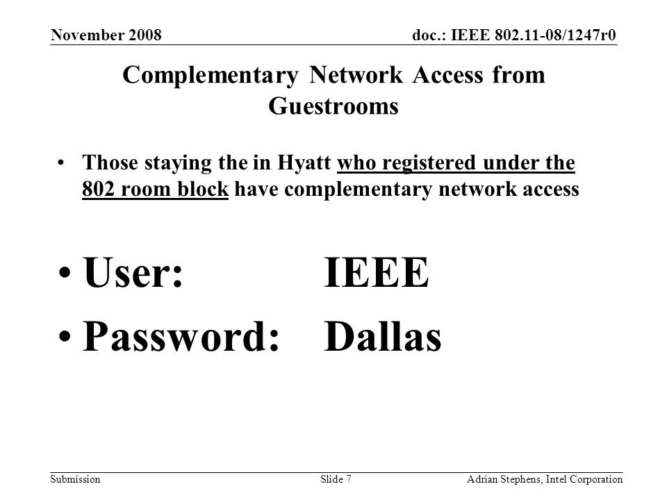 doc.: IEEE 802.11-08/1247r0 Submission November 2008 Adrian Stephens, Intel CorporationSlide 38 Step 3c: Select the meeting The available meetings will be yellow Click on the one you are attending –May ask for affiliation details Will turn green Attendance total will be updated