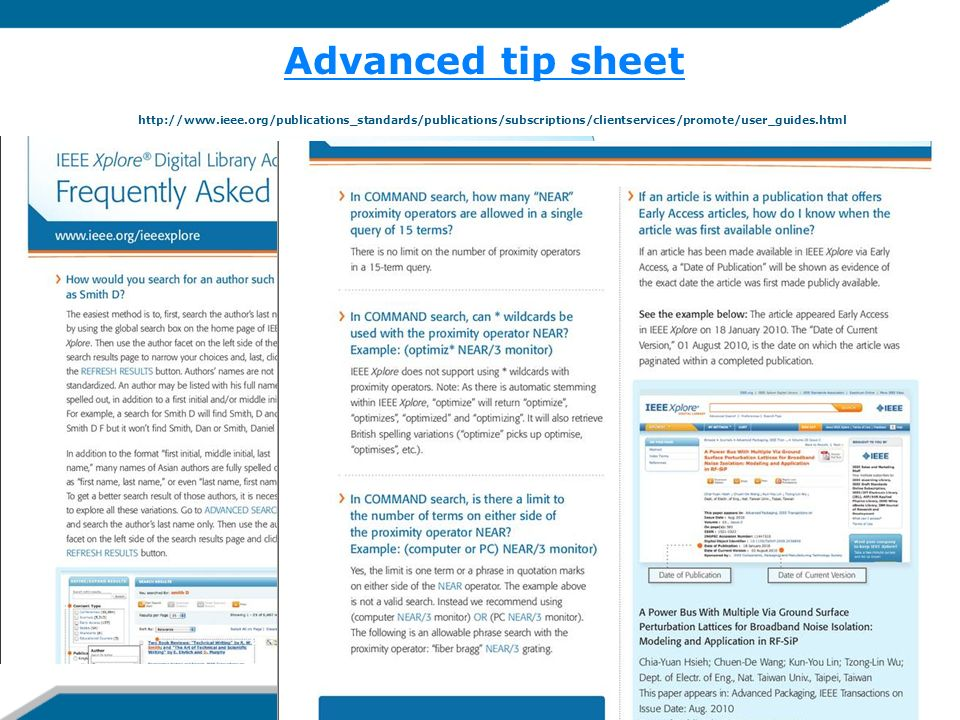 Advanced tip sheet Advanced tip sheet http://www.ieee.org/publications_standards/publications/subscriptions/clientservices/promote/user_guides.html
