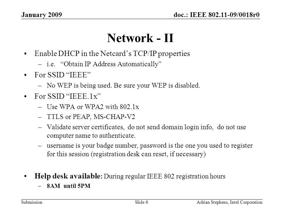 doc.: IEEE 802.11-09/0018r0 Submission January 2009 Adrian Stephens, Intel CorporationSlide 7 Membership