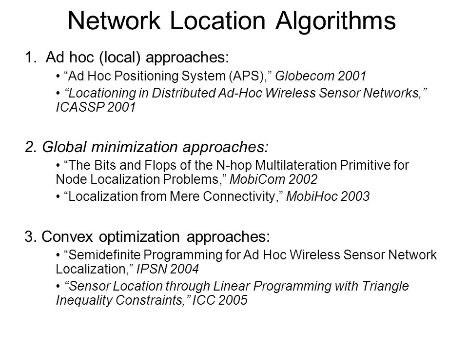 Network Location Algorithms 1.