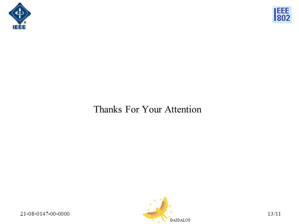 DAIDALOS 21-08-0147-00-000013/11 Thanks For Your Attention