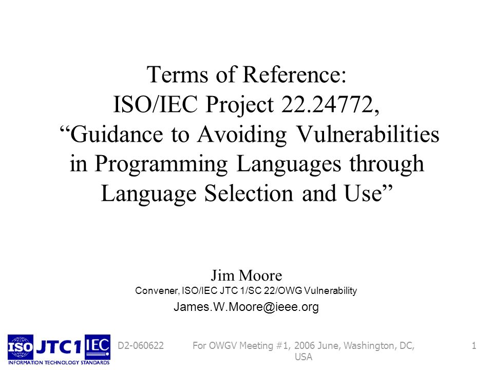 For OWGV Meeting #1, 2006 June, Washington, DC, USA 12D2-060622 Is there a criterion for selecting language features for guidance.