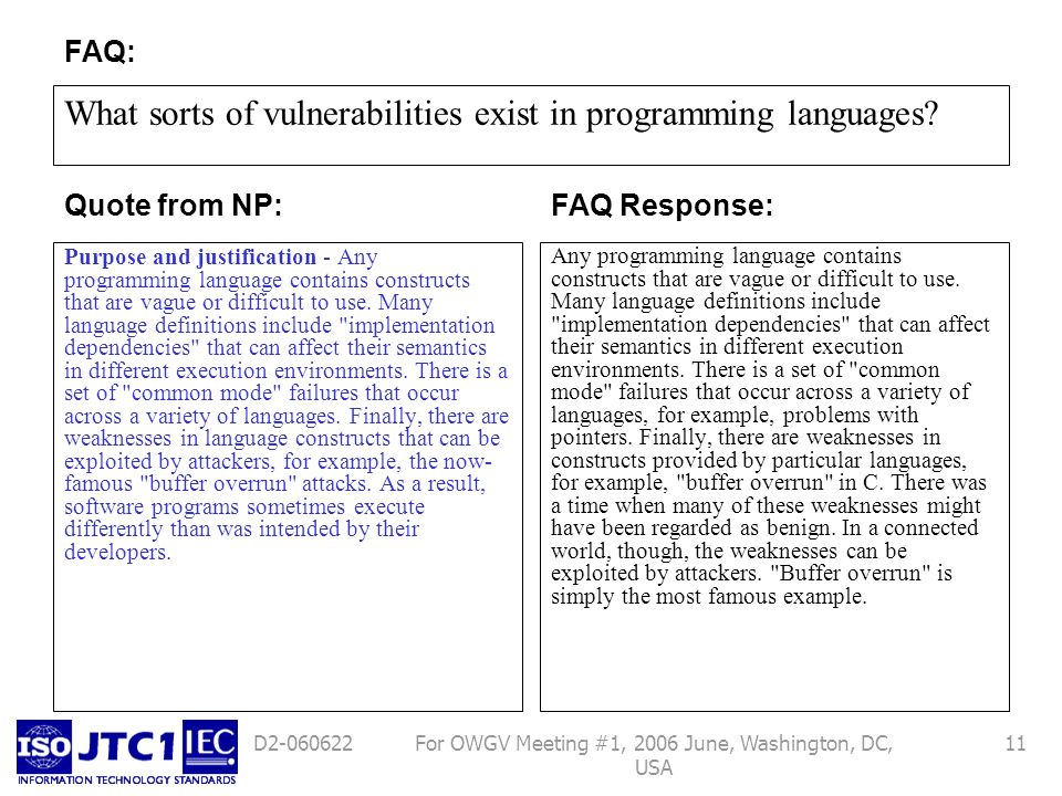For OWGV Meeting #1, 2006 June, Washington, DC, USA 11D What sorts of vulnerabilities exist in programming languages.