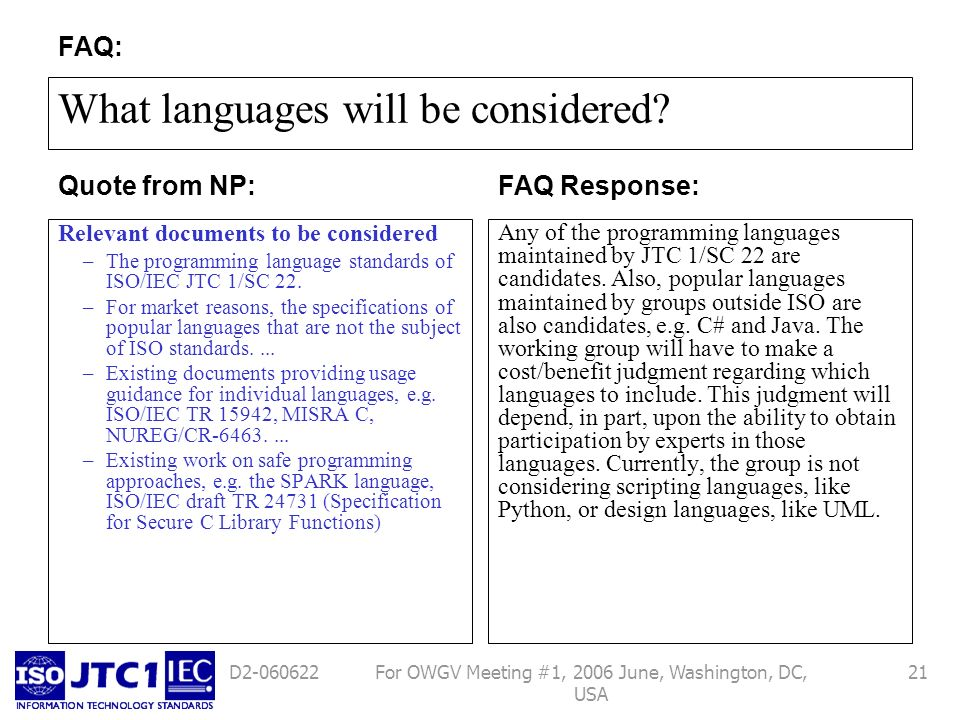 For OWGV Meeting #1, 2006 June, Washington, DC, USA 21D2-060622 What languages will be considered? Relevant documents to be considered –The programmin