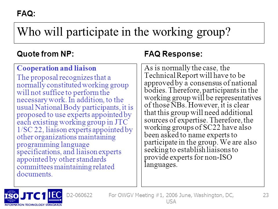 For OWGV Meeting #1, 2006 June, Washington, DC, USA 23D Who will participate in the working group.