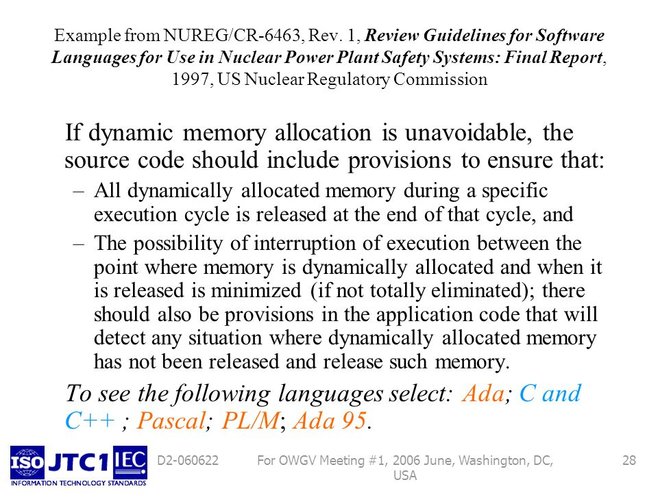 For OWGV Meeting #1, 2006 June, Washington, DC, USA 28D2-060622 Example from NUREG/CR-6463, Rev. 1, Review Guidelines for Software Languages for Use i