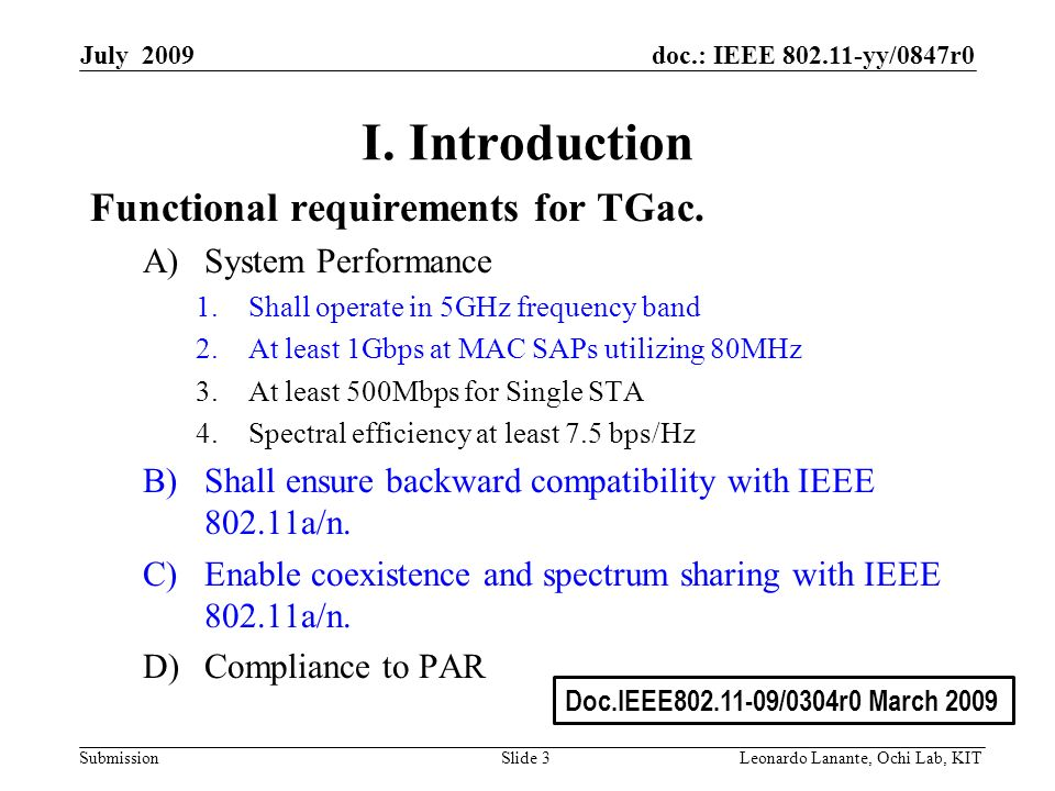 doc.: IEEE 802.11-yy/0847r0 Submission Slide 3Leonardo Lanante, Ochi Lab, KIT July 2009 I.