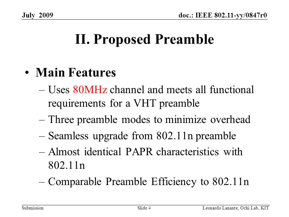 doc.: IEEE yy/0847r0 Submission Slide 4Leonardo Lanante, Ochi Lab, KIT July 2009 II.