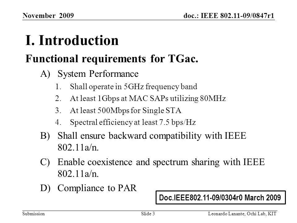doc.: IEEE /0847r1 Submission Slide 3Leonardo Lanante, Ochi Lab, KIT November 2009 I.