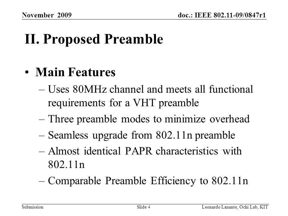 doc.: IEEE /0847r1 Submission Slide 4Leonardo Lanante, Ochi Lab, KIT November 2009 II.
