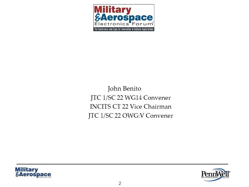 2 John Benito JTC 1/SC 22 WG14 Convener INCITS CT 22 Vice Chairman JTC 1/SC 22 OWG:V Convener