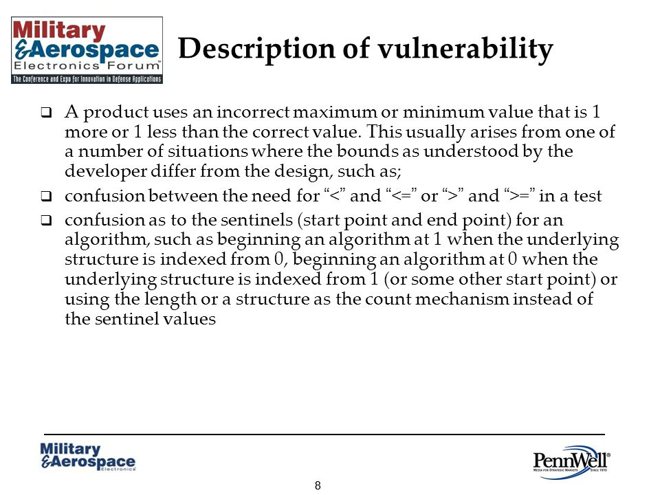 88 Description of vulnerability A product uses an incorrect maximum or minimum value that is 1 more or 1 less than the correct value.