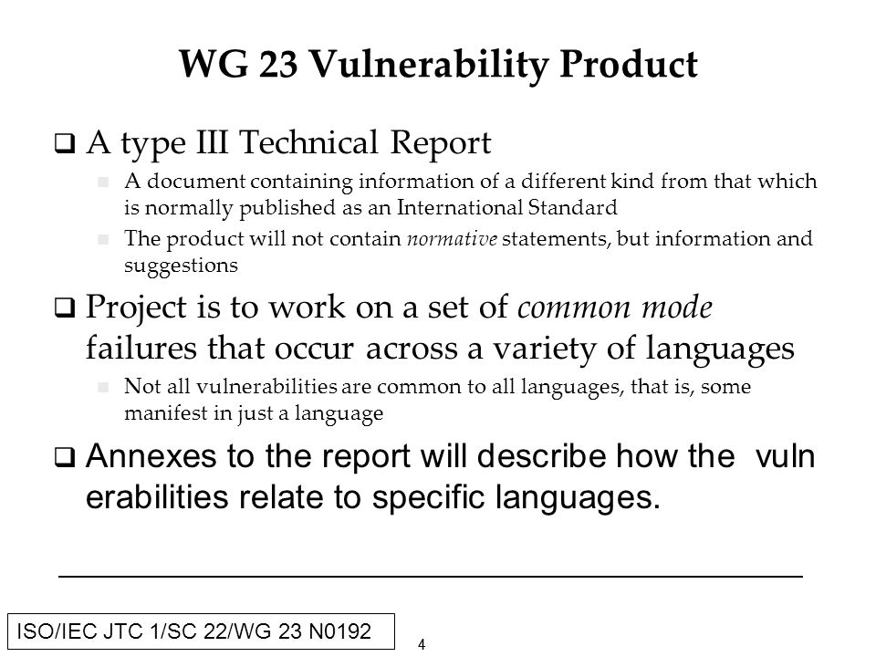 25 ISO/IEC JTC 1/SC 22/WG 23 N0192 Description of a vulnerability (continued) 6.1.7 Bibliography Hatton 17: Use of obscure language features