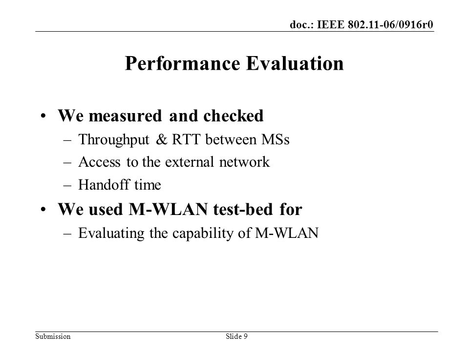 doc.: IEEE 802.11-06/0916r0 SubmissionSlide 10 Our M-WLAN Test-bed 3F 2F 1F 30m 9m 30m : AP