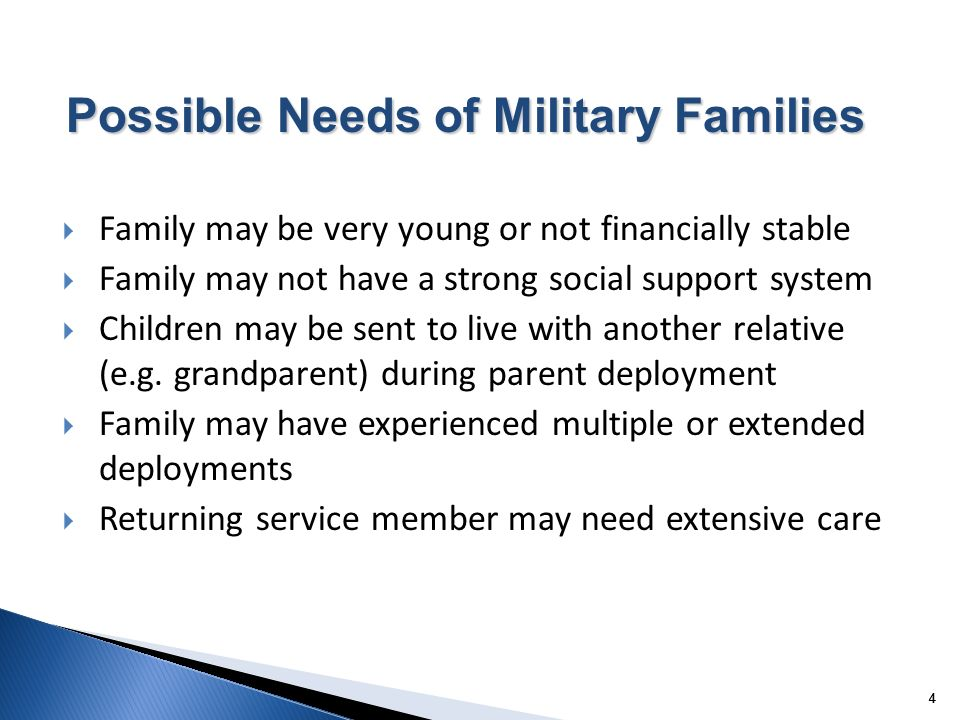 44 Family may be very young or not financially stable Family may not have a strong social support system Children may be sent to live with another rel