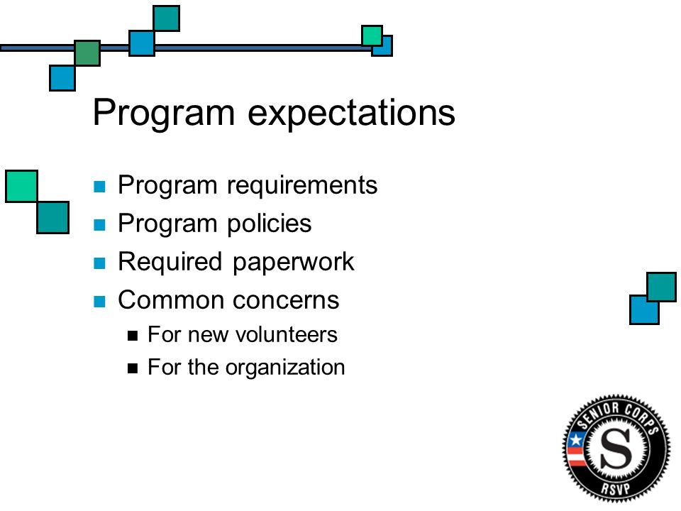 Program expectations Program requirements Program policies Required paperwork Common concerns For new volunteers For the organization